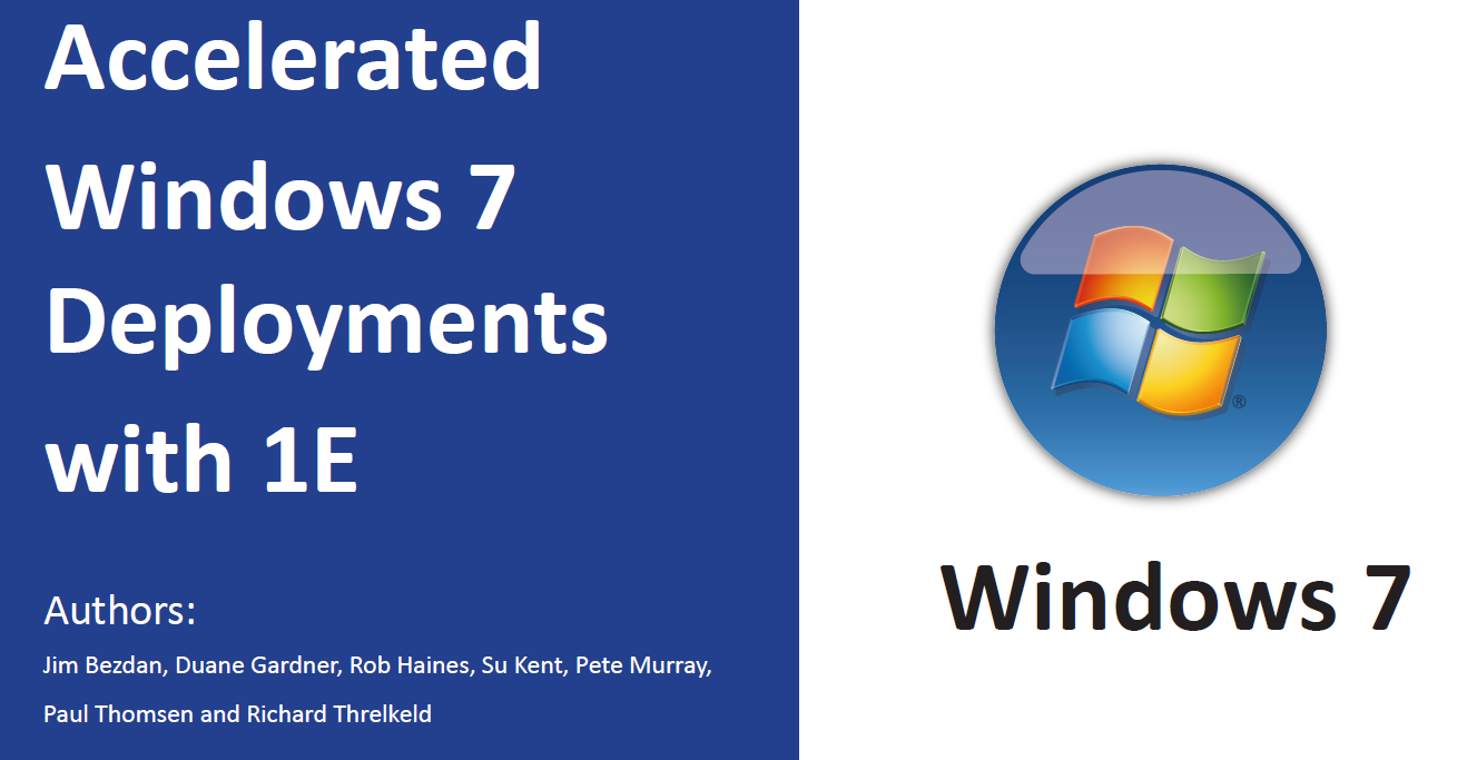 accelerated-windows-7-deployment-with-1e