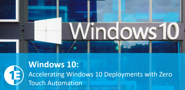 Accelerating Windows 10 deployments with zero touch automation
